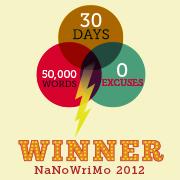 NaNoWriMo 2012 - Winner! (2/2)